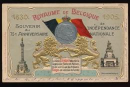 ROYAUME DE BELGIQUE LE 75e ANNIVERSAIRE DE L´INDEPENDANCE NATIONALE 1830 - 1905 RELIEF - RODE TEKST - Patriottisch