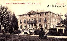 13.. ENVIRONS D´ AIX EN PROVENCE - CHATEAU DE FONSCOLOMBE - Aix En Provence