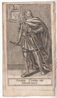 1668 - Gravure Sur Bois - Simon IV De Montfort (Montfort-l'Amaury 1164 - Toulouse 1218) - FRANCO DE PORT - Stiche & Gravuren