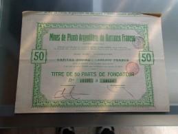 MINES DE PLOMB ARGENTIFERE DU BARRANCO FRANCES (1907) Titre De 50 Parts De Fondateur - Shareholdings