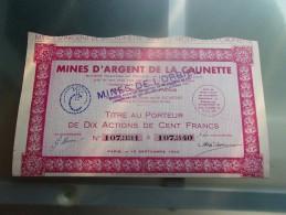 MINES D´ARGENT DE LA CAUNETTE (mines De L´orbiel)titre De 10 Actions De 100 Francs - Zonder Classificatie