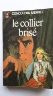 Le Collier Brisé Concordia Merrel 1975 (165g) - Livres, BD, Revues