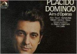 PLACIDO DOMINGO : Airs D' Opéra / EMI (33 T. Vinyle) - Oper & Operette