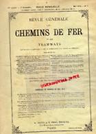 REVUE GENERALE CHEMINS DE FER ET TRAMWAYS- TRAMWAY-JUILLET 1913-N°1-AFRIQUE-AMERIQUE GREVES-HONGRIE-MONT BLANC - Books, Magazines, Comics