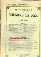 REVUE GENERALE CHEMINS DE FER ET TRAMWAYS- TRAMWAY- FEVRIER 1913-N°2-PARIS BORDEAUX-ANGLETERRE-AMERIQUE-ITALIE - Books, Magazines, Comics