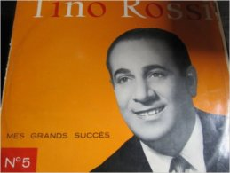 2 Albums Vinyles De TINO ROSSI : Mes Grands Succès, Volume 5 Columbia - Chansons De Mes Films - Rock
