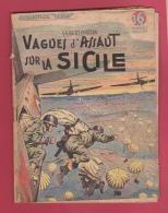 WW II . COLLECTION PATRIE : VAGUES D'ASSAUT SUR LA SICILE ..    EDITIONS ROUFF .. - Livres, BD, Revues