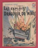 WW II . COLLECTION PATRIE : LES EXPLOITS D'UN DRAGUEUR DE MINES ..    EDITIONS ROUFF .. - Livres, BD, Revues