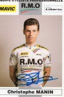 4152 CP Cyclisme   Christophe Manin Dédicacée - Cycling