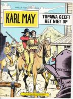 """Karl May """" Topawa Geeft Niet Op """"  Nr 66 (1981) Willy Vandersteen - Karl May"""