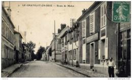 77- Le CHATELET-en-BRIE -Route De Melun-Bureau De Poste à Droite - Le Chatelet En Brie