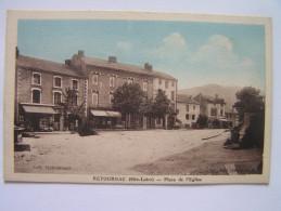 Cpa, Très Belle Vue, Haute Loire, Retournac, Place De L'église - Retournac