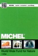 Tierschutz WWF MICHEL Erstauflage 2016 ** 40€ Topic Stamp Catalogue Of World Wide Fund For Nature ISBN 978-3-95402-145-1 - Libros, Revistas, Cómics