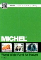 WWF MICHEL Erstauflage Tierschutz 2016 ** 40€ Topic Stamp Catalogue Of World Wide Fund For Nature ISBN 978-3-95402-145-1 - Other Collections