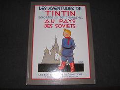 LES AVENTURES DE TINTIN AU PAYS DES SOVIETS Reporter Du Petit Vingtième Hergé Réédition France Loisirs 1981 - Tintin