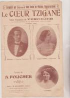 (GB12)le Coeur Tzigane BERARD , VALROGER , C VILDEZ , Valse Viennoise De VERCOLIER , Paroles : FOUCHER - Partitions Musicales Anciennes