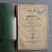 AMOUR NI FAIT NIN COMPTE, COMÈDEIE ÈN INE AKE, THÉOPHILE BOVY, 1905, LIVRET THEATRE WALLON - Livres, BD, Revues