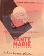 82 - MONTAUBAN - PROTEGE CAHIER TANTE MARIE- PATES ALIMENTAIRES- CHARLES DE FOUCAUD TUE PAR FELLAGHAS - Food