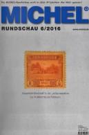MICHEL Briefmarken Rundschau 6/2016 Neu 6€ New Stamps Of The World Catalogue/ Magacine Of Germany ISBN 978-3-95402-600-5 - Non Classés