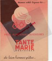 82 - MONTAUBAN - PROTEGE CAHIER TANTE MARIE- PATES ALIMENTAIRES- AVIATION MERMOZ-AEROPOSTALE - Food