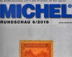 Briefmarken MICHEL Rundschau 6/2016 Neu 6€ New Stamps Of The World Catalogue/ Magacine Of Germany ISBN 978-3-95402-600-5 - Télécartes