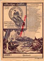 26 - ROMANS - PROTEGE CAHIER CIRAGE CREME DU CYGNE NOIR- CHAUSSURE -LA FONTAINE -LE GLAND ET LA CITROUILLE - Food