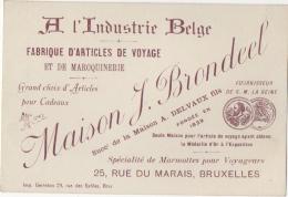 Carte De Visite. Maison Brondeel. Maroquinerie. Bruxelles, Rue Du Marais. Spécialité De Marmottes Pr Voyageurs. - Cartes De Visite
