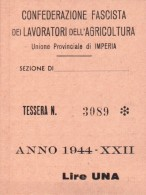 """TESSERA """" CONFEDERAZIONE FASCISTA DEI LAVORATORI DELL'AGRICOLTURA  """" IMPERIA 1944 - Altre Collezioni"""