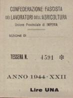 """TESSERA """" CONFEDERAZIONE FASCISTA DEI LAVORATORI DELL´AGRICOLTURA  """" IMPERIA 1944.. - Altre Collezioni"""