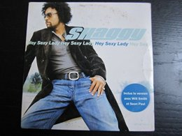 SHAGGY : Hey Sexy Lady (inclus La Version Avec W. Smith & S. Paul) - Rap & Hip Hop