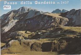 """(1562) Cartolina """" PASSO DELLA GARDETTA -  Formato GRANDE-  NON Viaggiata - Alpinisme"""