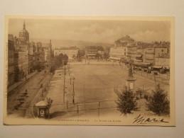 Carte Postale - CLERMONT FERRAND (63) - La Place De Jaude (34A) - Clermont Ferrand