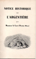 L'ARGENTIERE (69) Rare Notice Historique 1935 Par Mr Le Curé D'Aveize - Parfait état - Rhône-Alpes