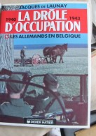 2016.4. Les Alllemands En Belgique 1940-1944 - 1939-45