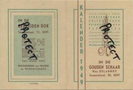 GENT : In De Gouden Schaar  ( Oude Kalender 1949  Formaat 15.5 X 11.5 Cm   )  In Den Gebreiden Rok - Non Classés
