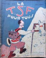 La T S F Pour Tous - N° 19 - Juillet 1926 - Livres, BD, Revues