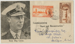 First Day Cover 1946 Leeward Islands Commemorating Peace And Reconstruction Used Antigua Prince Philip - Antigua & Barbuda