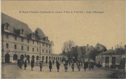 4- Ecole Primaire Supérieure De Jeunes Filles De TOURS -Cour D'Honneur -ed. Arecole - Tours