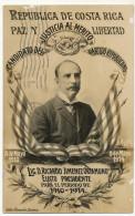 Lic. D. Ricardo Jimenez Oreamundo Presidente 1910-1914 Paz Libertad Edit Zamora Used To Cardenas Cuba Deltiology - Costa Rica
