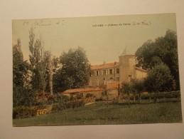 Carte Postale - VEYNES (05) - Chateau De Veras (51A) - Other Municipalities
