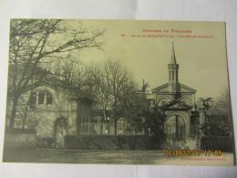 Cpa BRAQUEVILLE (31) Asile - Entrée Et Chapelle - - Autres Communes