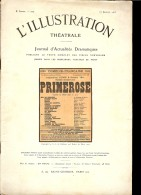 L'ILLUSTRATION THEATRALE N°200 27 JANVIER 1912 PRIMEROSE Par G.A. De CAILLAVET Et Robert De FLERS PUB MICHELIN LEPREUSE - Theater