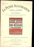 La Petite ILLUSTRATION THEATRE N°32 - 52 Du 28 02 1914 Les Cinq Messieurs De Francfort Par CharlesROESZLER PUB FANDORINE - Theater