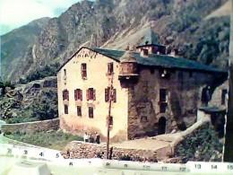 VALLS D´ ANDORRA / LA VELLA  LA CASA DE LES VALLS  N1958 FM2697 - Andorra