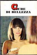 CURE DI BELLEZZA - CONTINI - PICCOLE GUIDE MONDADORI N.31 - 1971 - Medicina, Biologia, Chimica