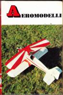 AEROMODELLI - D' AGOSTINO - PICCOLE GUIDE MONDADORI N.34 - 1973 - Modellismo