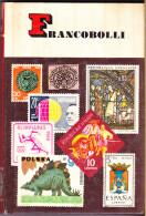 FRANCOBOLLI - ARVATI - PICCOLE GUIDE MONDADORI N.41 - 1968 - Collectors Manuals