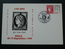 Carte Maximum Card Ceres 150 Ans Du Timbre Poste Dole Jura 1999 - Maximum Cards