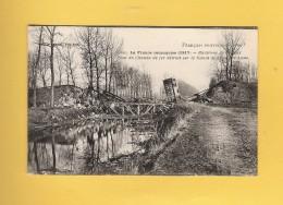 * CPA..dépt 02..CHAUNY :  Pont Du Chemin De Fer Détruit Sur Le Canal De L' Oise à L' Aisne    : Voir Les 2 Scans - Chauny