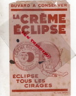 BUVARD LA CREME ECLIPSE - CIRAGE  - CIRE- LUNE - Buvards, Protège-cahiers Illustrés